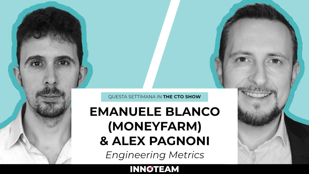 cto show engineering metrics emanuele blanco moneyfarm